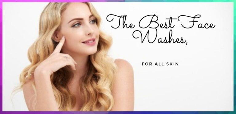 7 बेस्ट फेस वाश त्वचा का रंग साफ करने के लिए
